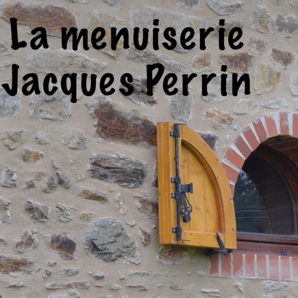 La menuiserie Jacques Perrin